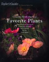 Taylor's Guide to Growing North America's Favorite Plants