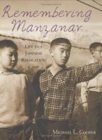 Remembering Manzanar