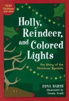 Holly, Reindeer, and Colored Lights