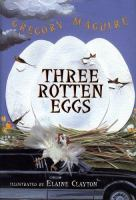 Three Rotten Eggs