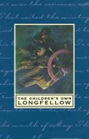 The Children's Own Longfellow