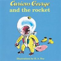 Curious George and the Rocket