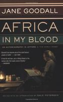 Africa in My Blood : An Autobiography in Letters