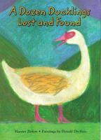 A Dozen Ducklings Lost and Found