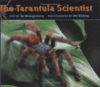 The Tarantula Scientist