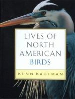 Lives of North American Birds
