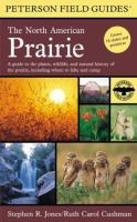 A Field Guide to the North American Prairie