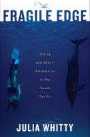 The Fragile Edge: Diving and Other Adventures in the South Pacific