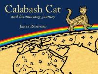 Calabash Cat, and His Amazing Journey