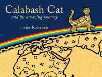 Calabash Cat, and His Amazing Journey