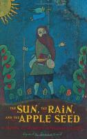 The Sun, the Rain, and the Apple Seed