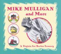 Mike Mulligan and More