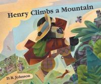 Henry Climbs A Mountain