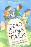 Dead Guys Talk