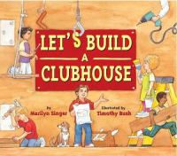 Let's Build A Clubhouse