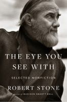 The eye you see with : selected nonfiction