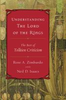 Understanding The lord of the rings : the best of Tolkien criticism