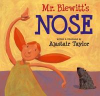 Mr. Blewitt's Nose Featuring Primrose Pumpkin, Her Helpful Nature & Her Incredibly Smelly Dog, Dirk
