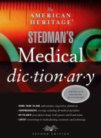 The American Heritage Stedman's Medical Dictionary