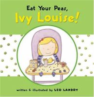 Eat your Peas, Ivy Louise!