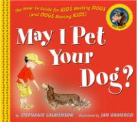 May I Pet your Dog?