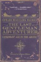 The Last Gentleman Adventurer