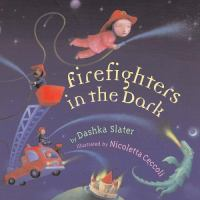 Firefighters in the Dark