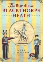 The Bundle at Blackthorpe Heath