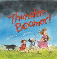 Thunder-Boomer!