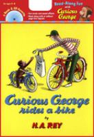 Margret and H. A. Rey's Curious George Rides A Bike