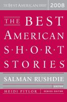The Best American Short Stories, 2008, Selected From U.S. and Canadian Magazines