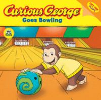 Curious George Goes Bowling