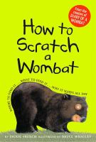 How to Scratch A Wombat