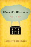 When We Were Bad