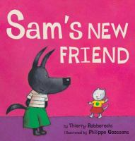 Sam's New Friend
