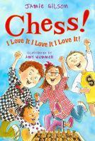 Chess! I Love It, I Love It, I Love It!