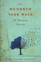 The Hundred-year Walk