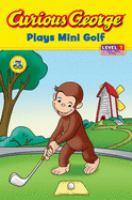 Curious George Plays Mini Golf