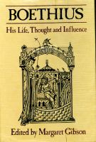 Boethius, His Life, Thought, and Influence