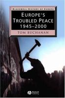Europe's Troubled Peace, 1945-2000