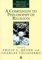 A Companion to the Philosophy of Religion