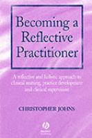 Becoming A Reflective Practitioner