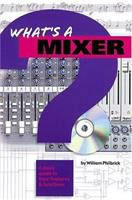 What's A Mixer?