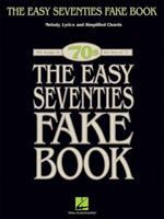 Easy Seventies Fake Book