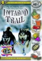 The Mystery on Alaska's Iditarod Trail