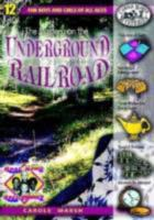 The Mystery on the Underground Railroad