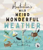 Australia's Wild, Weird, Wonderful Weather