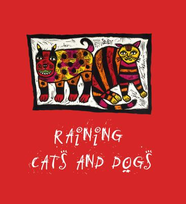 Raining cats and dogs / National Gallery of Australia.