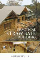 Practical Straw Bale Building