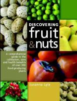 Discovering Fruit & Nuts